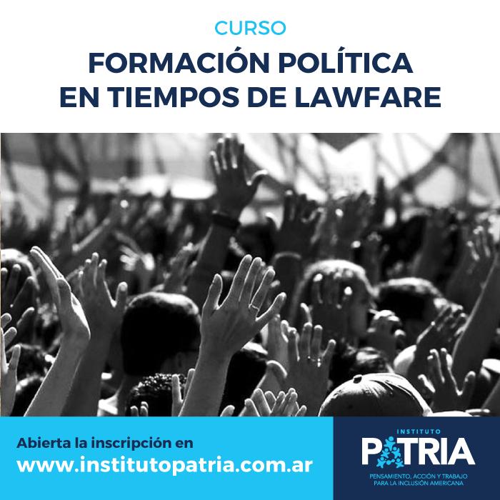 Curso de Formación Política en Tiempos de Lawfare