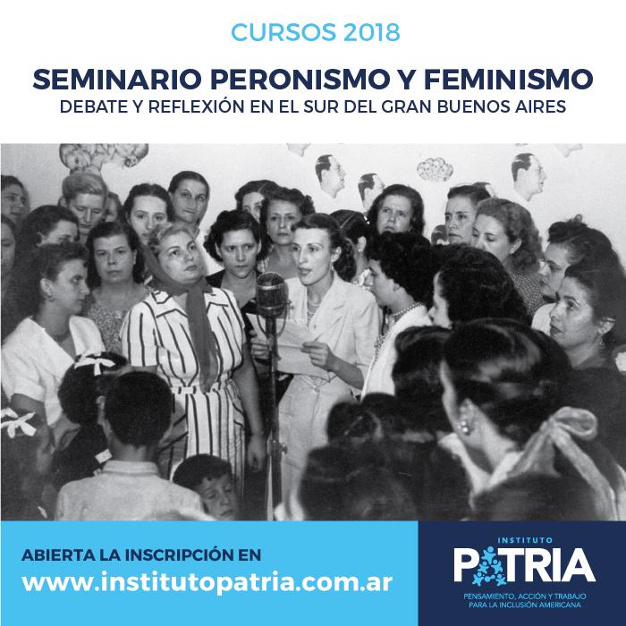 Seminario Peronismo y Feminismo. Debate y Reflexión en el Sur del Gran Buenos Aires. Comienzo: Viernes 13 de Julio.