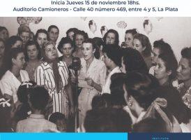 Seminario Peronismo y Feminismo. Debate y Reflexión en la Región Capital. La Plata, Berisso, Ensenada, Magdalena, Punta Indio, Brandsen.