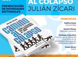 """Martes 16 de octubre: Presentación del libro """"Camino al colápso"""" de Julián Zícari"""