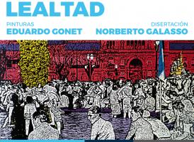 Inauguración de la expo LEALTAD de Eduardo Gonet