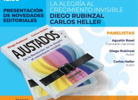 """Martes 11 de diciembre: Presentación del libro """"Ajustados"""" de Diego Rubinzal y Carlos Heller"""
