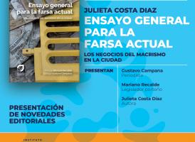 Viernes 17/5: Presentación del libro «Ensayo general para la farsa actual», de Julieta Costa Díaz