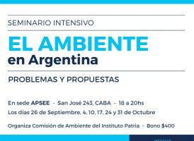 Seminario intensivo El ambiente en Argentina: problemas y propuestas. Abierta la inscripción.