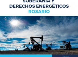 Seminario Intensivo Soberanía y Derechos Energéticos Rosario