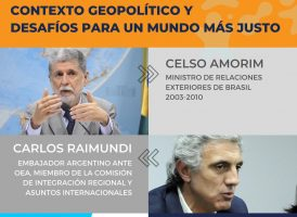 Miércoles 27-5: Diálogo abierto entre Celso AMORIN y Carlos RAIMUNDI