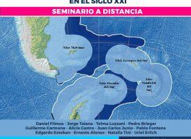 Seminario MALVINAS, ANTÁRTIDA Y ATLÁNTICO SUR: GEOPOLÍTICA, SOBERANÍA Y DESARROLLO EN EL SIGLO XXI