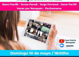 Inauguración virtual de Casa Patria Neuquén