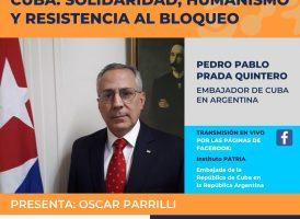 Cuba: solidaridad, humanismo y resistencia al bloqueo