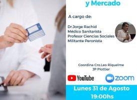 Salud pública, obras sociales y mercado