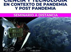 Ciencia y Tecnología en Contexto de Pandemia y Post Pandemia