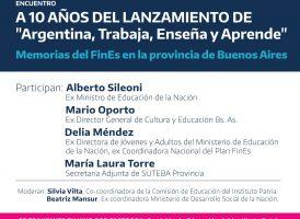 A 10 años de «Argentina Trabaja, Enseña y Aprende»